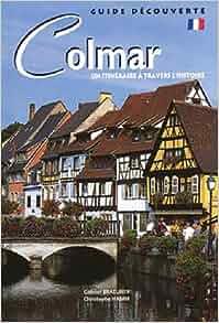 Colmar: 9782913302563: Amazon.com: Books