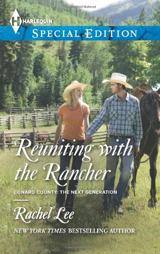 Image of Reuniting with the Rancher (Harlequin Special Edition\Conard County: The Next Generation)