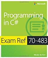 Exam Ref 70-483: Programming in C# Front Cover