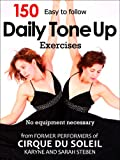 img - for 150 Daily Tone Up Exercises: Who needs a gym? Exercise your way through a regular day! book / textbook / text book
