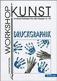 img - for Workshop Kunst 3. Druckgraphik book / textbook / text book