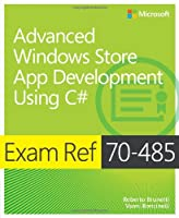 Exam Ref 70-485: Advanced Windows Store App Development Using C# Front Cover