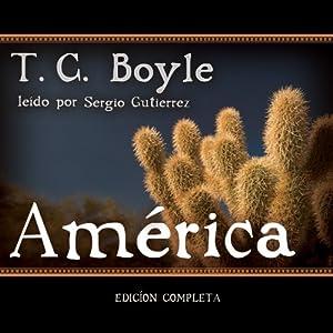 America (Texto Completo) | [T. C. Boyle]