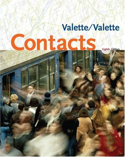 Contacts: Langue et culture francaises 8th edition
