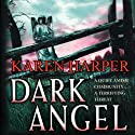 Dark Angel (       UNABRIDGED) by Karen Harper Narrated by Claire Christie