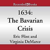 1634: The Bavarian Crisis | [Eric Flint, Virginia DeMarce]