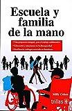 img - for ESCUELA Y FAMILIA DE LA MANO book / textbook / text book
