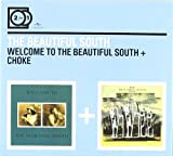 The Beautiful South 2for1: Welcome To The Beautiful South / Choke