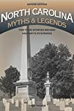 img - for North Carolina Myths and Legends: The True Stories behind History's Mysteries (Legends of America) book / textbook / text book