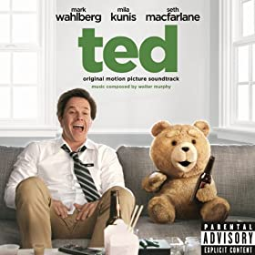 Ted: Original Motion Picture Soundtrack (Explicit Version)