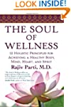 The Soul of Wellness: A 12 Step Metho...