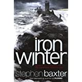 Iron Winter (Northland)by Stephen Baxter
