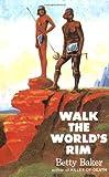 Walk the Worlds Rim