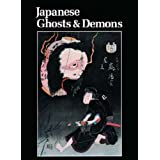 Japanese Ghosts and Demons: Art of the Supernaturalby Stephen Addiss