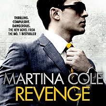 Revenge (       UNABRIDGED) by Martina Cole Narrated by Annie Aldington
