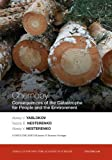 Chernobyl: Consequences of the Catastrophe for People and the Environment (Annals of the New York Academy of Sciences)