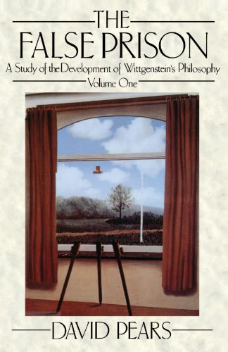 The False Prison: A Study of the Development of Wittgenstein's Philosophy Volume 1