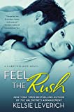 img - for Feel the Rush: A Hard Feelings Novel book / textbook / text book