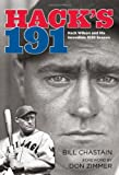 img - for Hack's 191: Hack Wilson and His Incredible 1930 Season book / textbook / text book