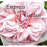 Empress of the Garden