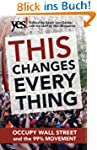 This Changes Everything: Occupy Wall...