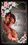 Charmed By Knight (book 2) (The Fielding Brothers Saga)