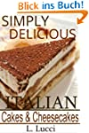 Simply Delicious Italian Cakes & Chee...