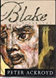 Blake : A Biography (067940967X) by Ackroyd, Peter