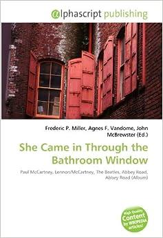 She Came In Through The Bathroom Window Paul Mccartney Lennon Mccartney The Beatles Abbey