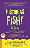 Historias De Fish! (Spanish Edition) (8495787466) by Lundin, Stephen C.