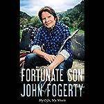 Fortunate Son: My Life, My Music | John Fogerty