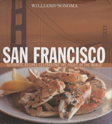 williams-sonoma-san-francisco-authentic-recipes-celebrating-the-foods-of-the-world-williams-sonoma-f