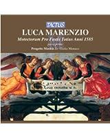 Marenzio: Motectorum Pro Festis Totius Anni 1585, parte 1