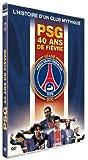 PSG, 40 ans de fièvre