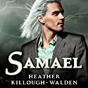 Samael: Lost Angels Series #5 Audiobook by Heather Killough-Walden Narrated by Gildart Jackson