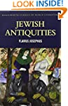 Jewish Antiquities (Classics of World...