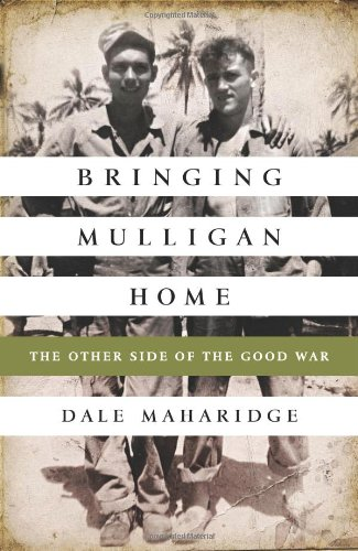 Bringing Mulligan Home: The Other Side of the Good War