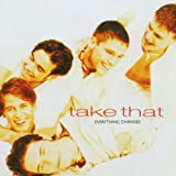Everything Changes - Take That