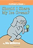 img - for Should I Share My Ice Cream? (An Elephant and Piggie Book) book / textbook / text book