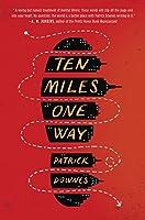 Ten Miles One Way