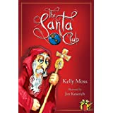 The Santa Club ~ Kelly Moss