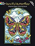 img - for Fanciful Butterflies Stained Glass Coloring Book (Dover Nature Stained Glass Coloring Book) book / textbook / text book