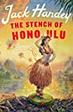 img - for The Stench of Honolulu: A Tropical Adventure by Handey, Jack (2013) Hardcover book / textbook / text book