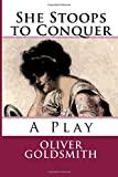 Image of She Stoops to Conquer: A Play