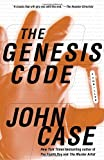 The Genesis Code: A Thriller (0345483537) by Case, John