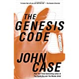 The Genesis Code: A Thriller ~ John Case