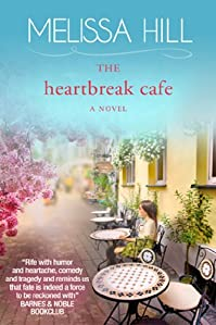 (FREE on 11/6) The Heartbreak Cafe by Melissa Hill - http://eBooksHabit.com