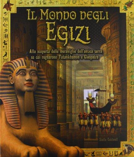 Il mondo degli egizi PDF