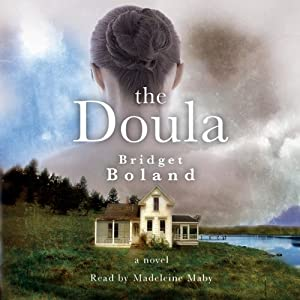 The Doula   [Bridget Boland]
