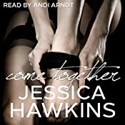 Come Together: The Cityscape Series, Book 3 | Jessica Hawkins